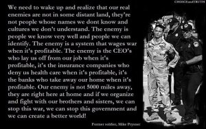 former-soldier-mike-prysner-we-need-to-wake-up-and-realize-that-our-real-enemies-are-not-in-some-distant-land-theyre-not-people-whose-names-we-dont-know-and-cultures-we-dont-understan